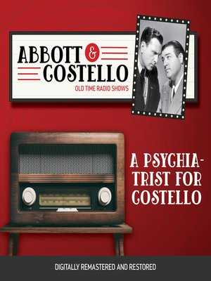 cover image of Abbott and Costello: A Psychiatrist for Costello