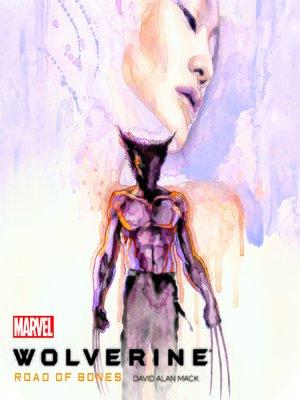 cover image of Wolverine: Road of Bones