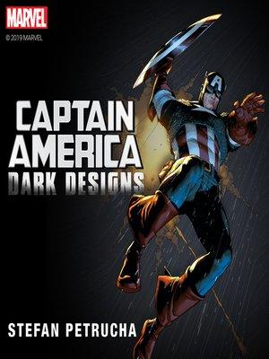 cover image of Captain America: Dark Designs