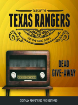 cover image of Tales of Texas Rangers: Dead Give-Away
