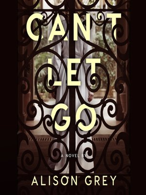 cover image of Can't Let Go