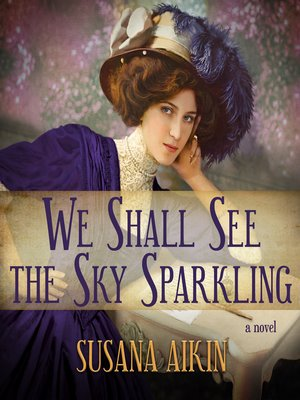cover image of We Shall See the Sky Sparkling