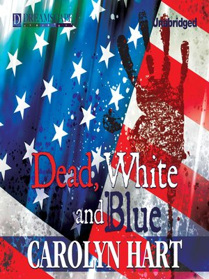 cover image of Dead, White, and Blue