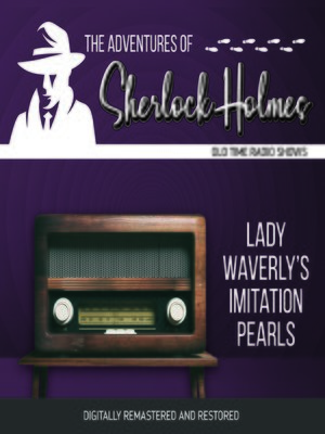 cover image of The Adventures of Sherlock Holmes: Lady Waverly's Imitation Pearls