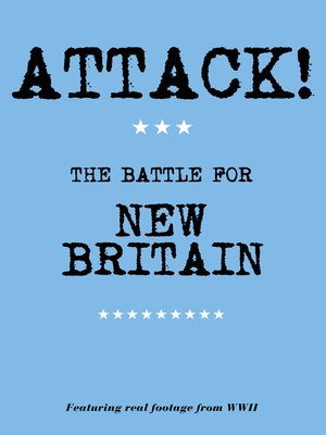 cover image of Attack! The Battle for New Britain