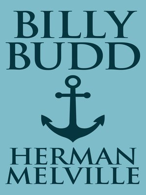 the biblical connections in billy budd by herman melville Sees this proposition as the essence of both moby dick and billy budd  melville's  two  not of biblical references but classical, on the grounds that a reading.