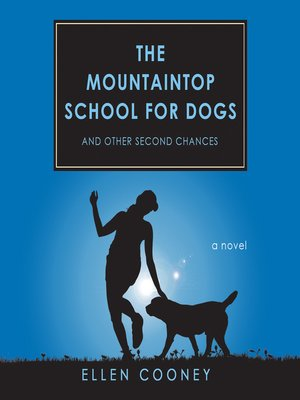 cover image of The Mountaintop School for Dogs and Other Second Chances