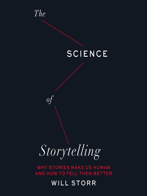 cover image of The Science of Storytelling