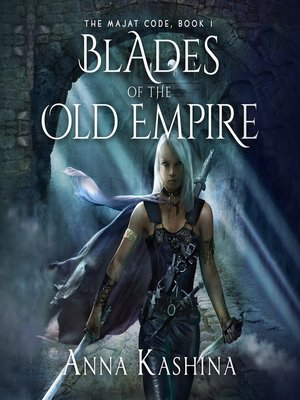 cover image of Blades of the Old Empire