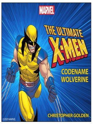 cover image of X-Men: Codename Wolverine