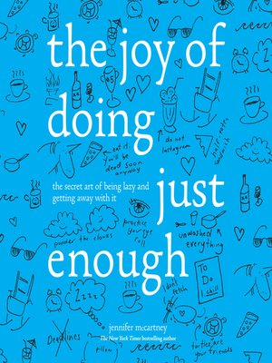 cover image of The Joy of Doing Just Enough