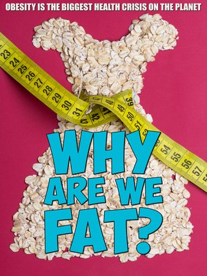 cover image of Why Are We Fat?, Episode 1