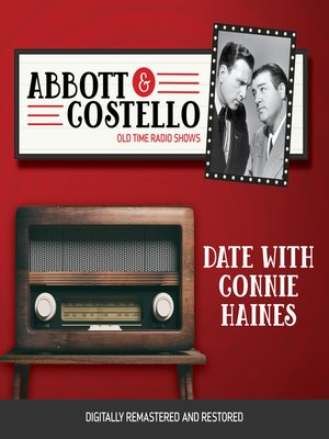cover image of Abbott and Costello: Date with Connie Haines