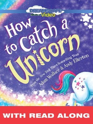 cover image of How to Catch a Unicorn
