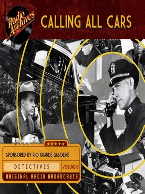 cover image of Calling All Cars, Volume 8