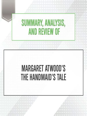 cover image of Summary, Analysis, and Review of Margaret Atwood's The Handmaid's Tale