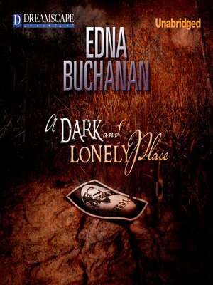 cover image of A Dark and Lonely Place