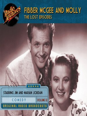 cover image of Fibber McGee and Molly: The Lost Episodes, Volume 12
