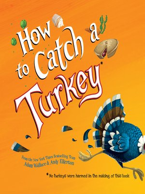 cover image of How to Catch a Turkey