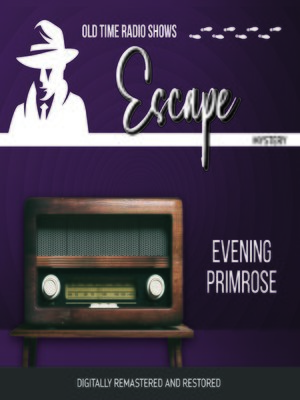cover image of Escape: Evening Primrose