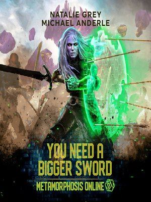 cover image of You Need a Bigger Sword