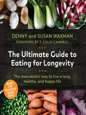 cover image of The Ultimate Guide to Eating for Longevitiy