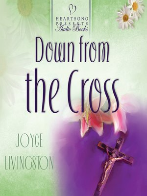 cover image of Down from the Cross