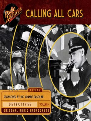 cover image of Calling All Cars, Volume 4