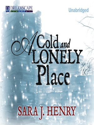 cover image of A Cold and Lonely Place