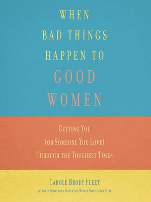 cover image of When Bad Things Happen to Good Women