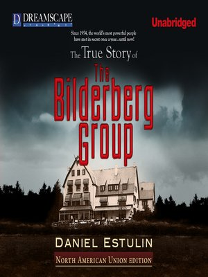 the true story of the bilderberg group pdf