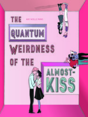 cover image of The Quantum Weirdness of the Almost-Kiss