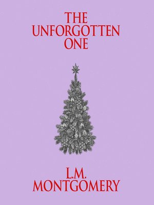 cover image of The Unforgotten One