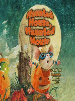 cover image of Haunted House, Haunted Mouse
