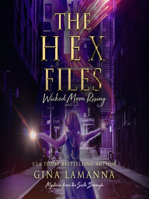 cover image of The Hex Files: Wicked Moon Rising