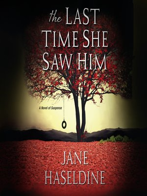 cover image of The Last Time She Saw Him
