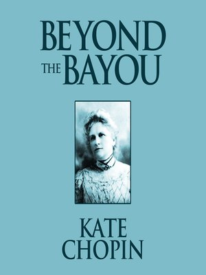 cover image of Beyond the Bayou