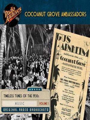 cover image of Cocoanut Grove Ambassadors, Volume 1