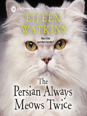 cover image of The Persian Always Meows Twice