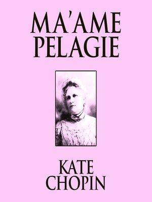 cover image of Ma'ame Pelagie