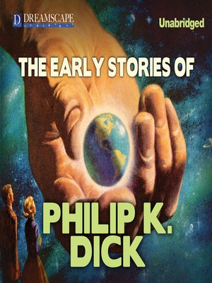 cover image of The Early Stories of Philip K. Dick