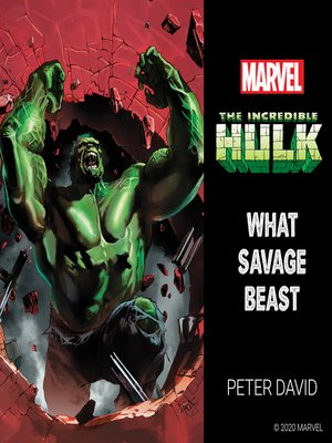 cover image of The Incredible Hulk: What Savage Beast