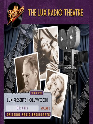 cover image of The Lux Radio Theatre, Volume 3
