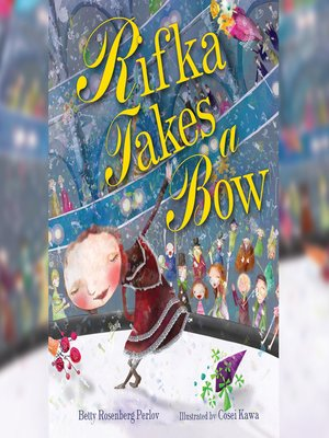 cover image of Rifka Takes a Bow