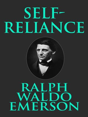 a comparison of self reliance by ralph waldo emerson and sinners by jonathan edwards English identities study play contradicts edwards personal narrative sinners are worse than satan in the eyes of god self-reliance by ralph waldo emerson.