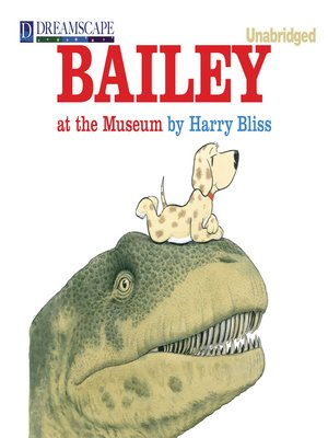 cover image of Bailey at the Museum