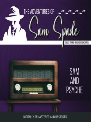 cover image of The Adventures of Sam Spade: Sam and Psyche