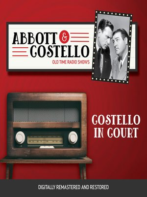 cover image of Abbott and Costello: Costello in Court