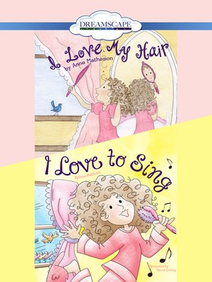 cover image of I Love My Hair / I Love to Sing