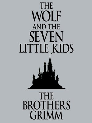 cover image of The Wolf and the Seven Little Kids